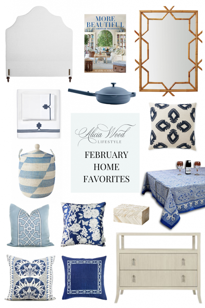 February Home Favorites - Blue and White Home Decor