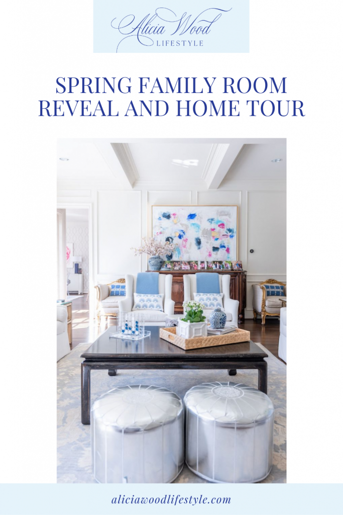 Alicia Wood Lifestyle Spring Family Room Reveal and Home Tour