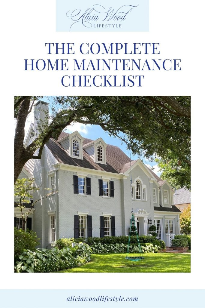 The Complete Home Maintenance Checklist 2021
