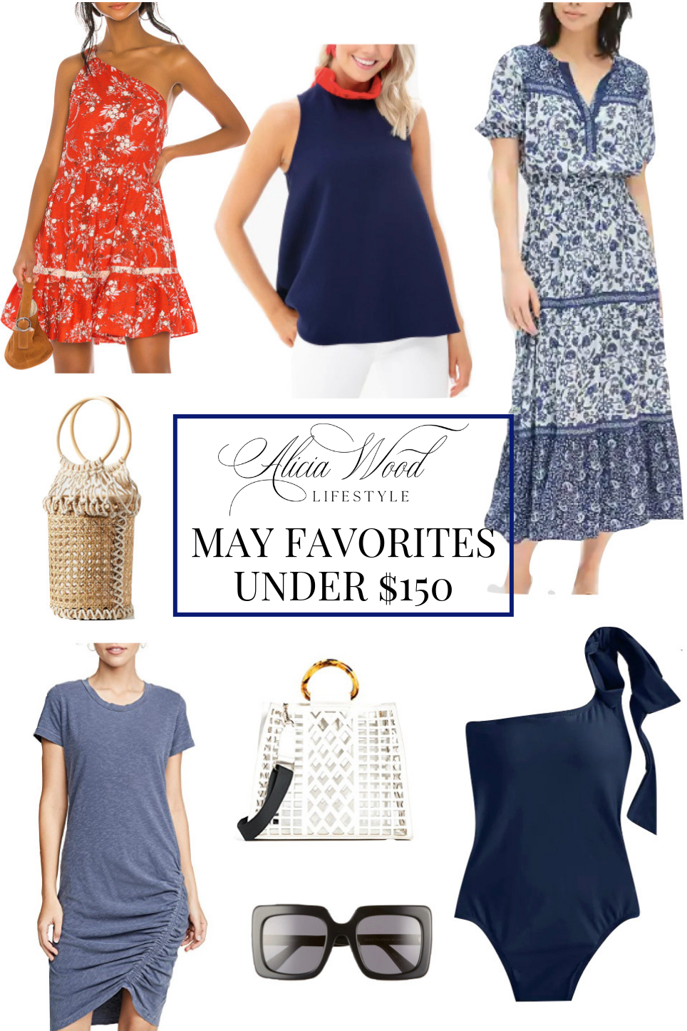 May Favorites Under $150