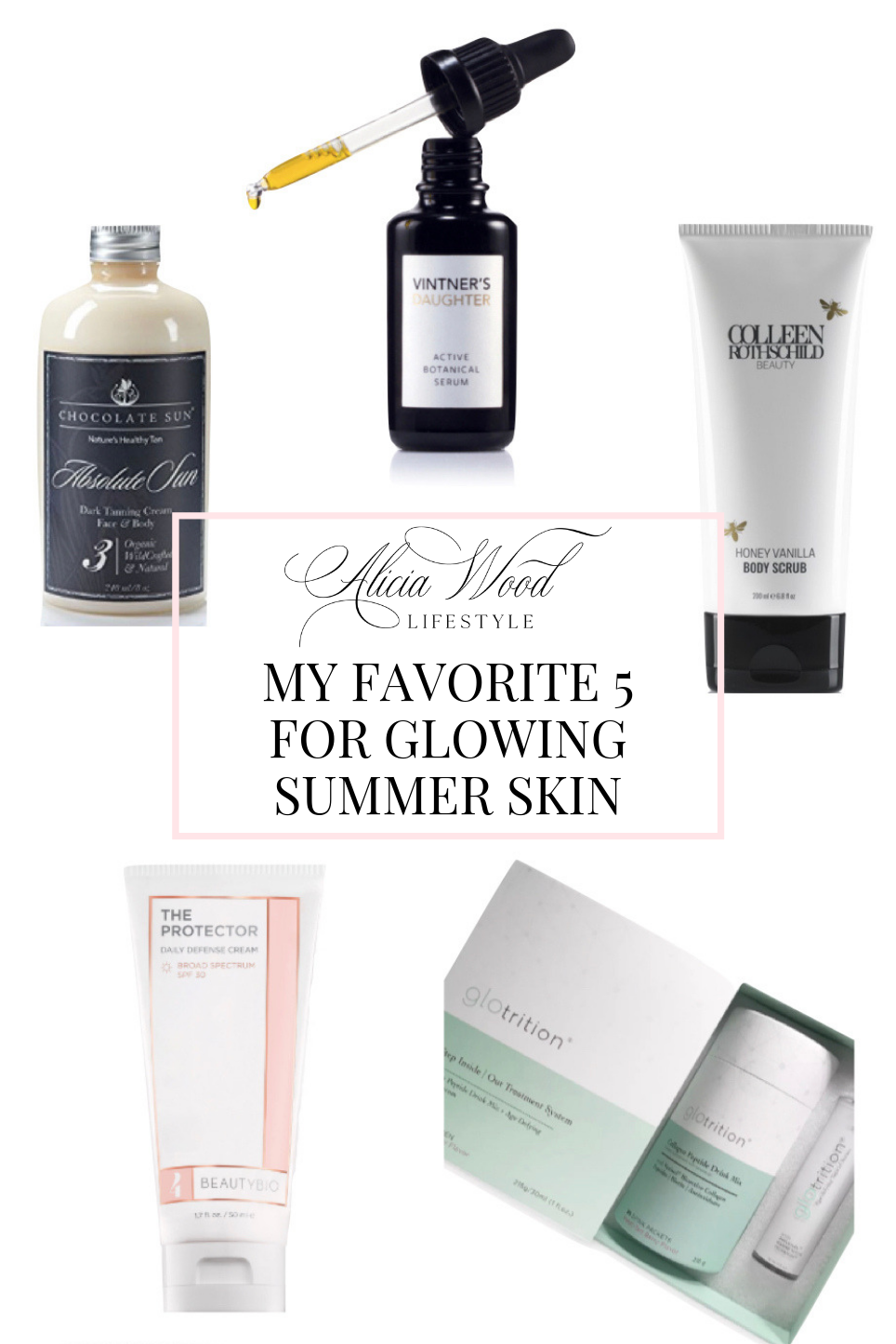 My Favorite Five For Glowing Summer Skin