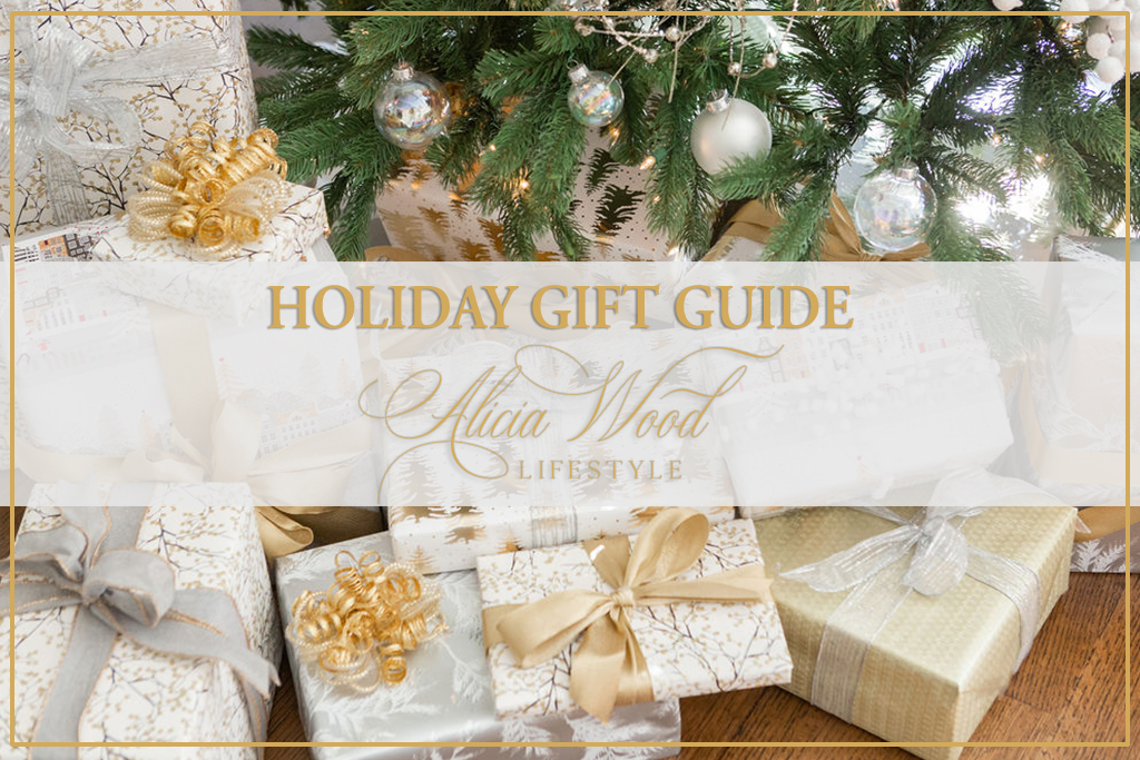 Alicia Wood Lifestyle Holiday Gift Guide