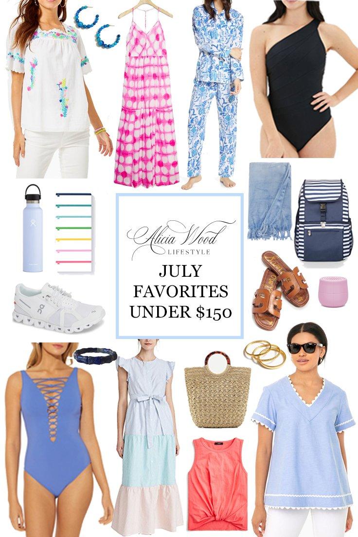 July Favorites Under $150