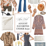 My Favorite Things-August Favorites Under $150