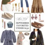 September Favorites Under $150