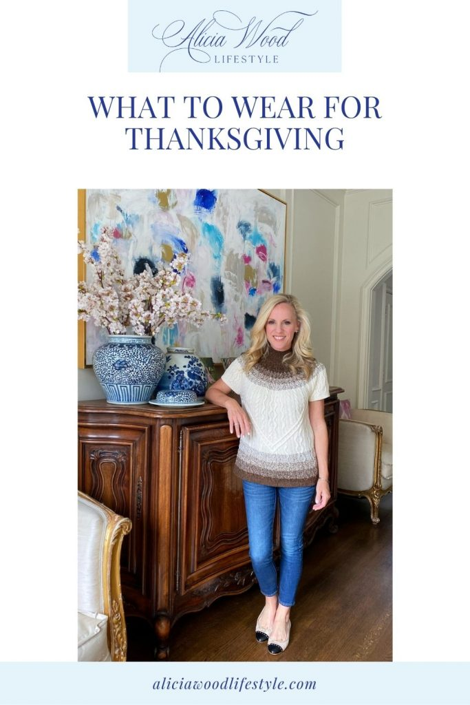 What To Wear For Thanksgiving, Thanksgiving Outfit Ideas