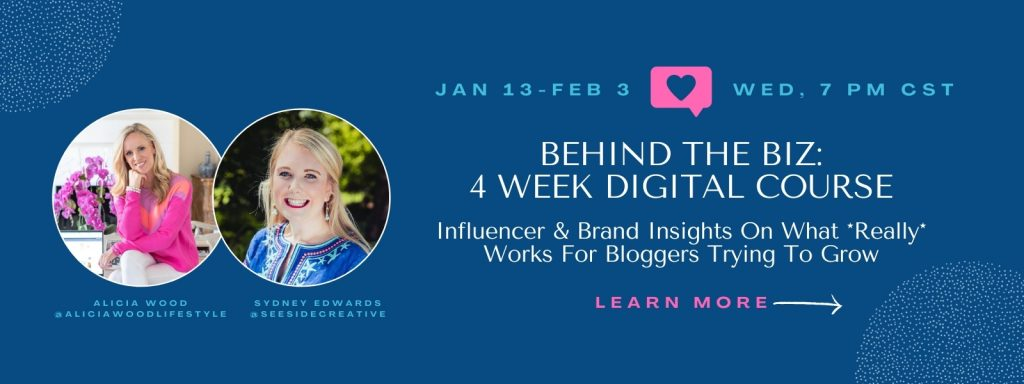 Behind The Biz: Influencer & Brand Insights On What Really Works For Bloggers Trying To Grow